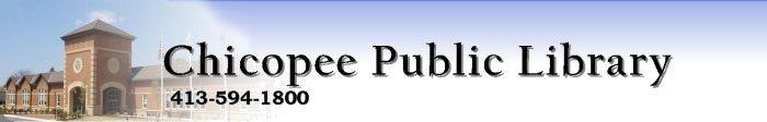 Chicopee Public Library Banner, 413-594-1800