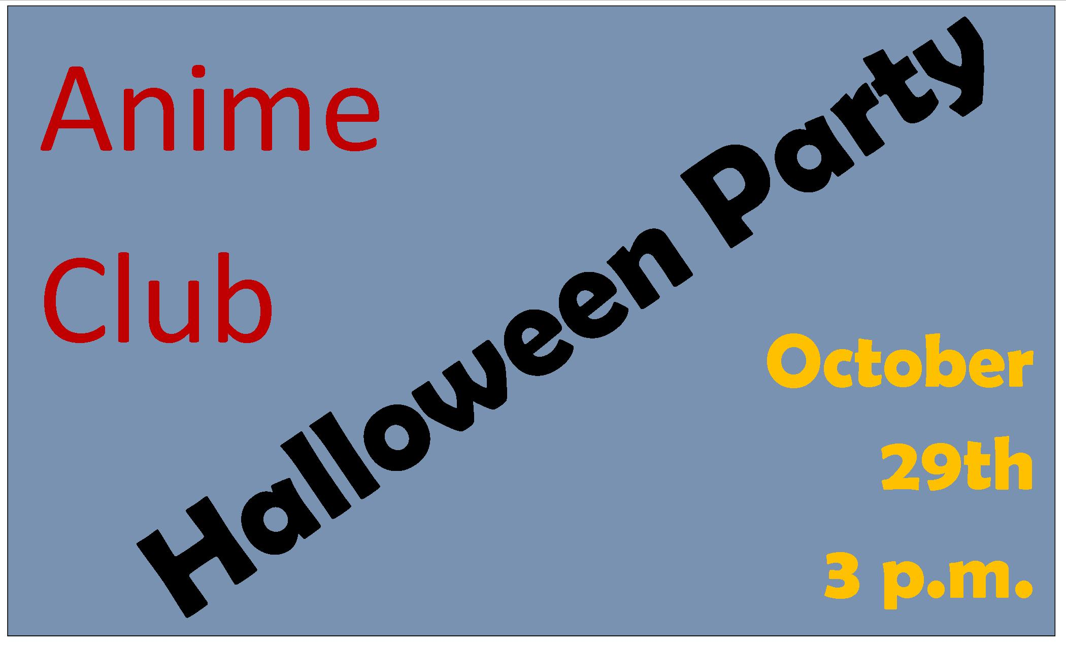 Anime Club Halloween Party | Chicopee Public Library Teen Space